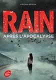 Virginia Bergin - The Rain 2 : The Rain - Tome 2 - Après l'apocalypse.