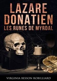 Virginia Besson Robilliard - Lazare Donatien 2 - Les runes de Myrdal.