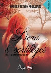 Virginia Besson Robilliard - Liens et sortilèges Tome 1 : Le renard à neuf queues.