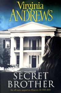 Virginia-C Andrews - Secret Brother.