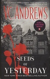 Virginia-C Andrews - The Dollanganger - Book 4, Seeds of Yesterday.