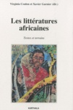 Virginia Coulon et Xavier Garnier - Les litteratures africaines - Textes et terrains.