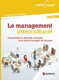 Virginia Drummond - Le management interculturel - Comprendre la diversité culturelle pour mieux manager les équipes.