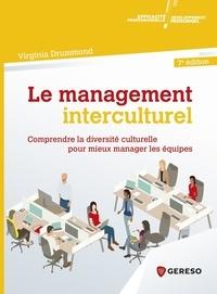 Le management interculturel- Comprendre la diversité culturelle pour mieux manager les équipes - Virginia Drummond |