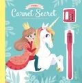 Virginia Garrido Millan - Mon carnet secret (licorne et princesse) - Avec un stylo à encre invisible et un cadenas à code chiffré !.
