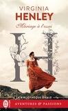 Virginia Henley - Mariage à l'essai.