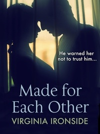 Virginia Ironside - Made for Each Other.