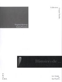 Virginia Kastrup et Laura Pozzana - Histoires de cécités.