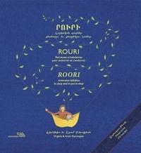 Virginia Kerovpyan et Aram Kerovpyan - Rouri - Berceuses arméniennes pour endormir et s'endormir, édition français-anglais-arménien. 1 CD audio