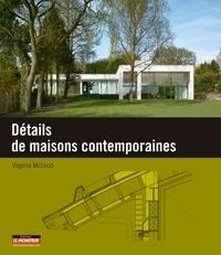 Virginia McLeod - Détails de maisons contemporaines.