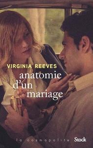 Virginia Reeves - Anatomie d'un mariage.