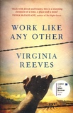 Virginia Reeves - Work Like Any Other.
