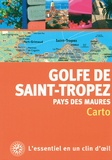 Virginia Rigot-Müller - Golfe de Saint-Tropez et pays des Maures.