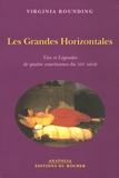 Virginia Rounding - Les Grandes Horizontales - Vies et Légendes de quatre courtisanes du XIXe siècle.
