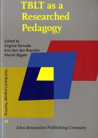 Virginia Samuda et Kris Van den Branden - TBLT as a Researched Pedagogy.