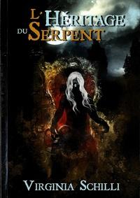 Virginia Schilli - L'héritage du serpent.
