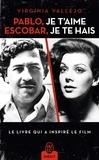 Virginia Vallejo - Pablo, je t'aime, Escobar, je te hais.