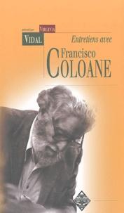 Virginia Vidal et Francisco Coloane - Entretiens avec Francisco Coloane - Souvenirs du bout du monde.