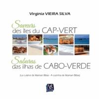Virginia Vieira Silva - Saveurs des îles du Cap-Vert - La cuisine de Maman Bibia.