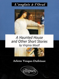 Virginia Woolf - A Haunted House - And Other Short Stories.