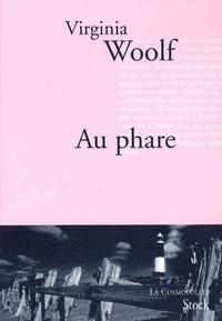 Virginia Woolf - Au Phare.