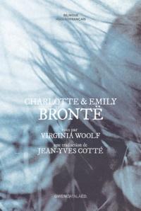 Virginia Woolf - Charlotte et Emily Brontë.