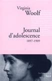 Virginia Woolf - Journal d'adolescence - 1897-1909.
