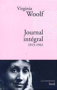 Virginia Woolf - Journal intégral - 1915-1941.