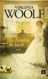 Virginia Woolf - La chambre de Jacob.