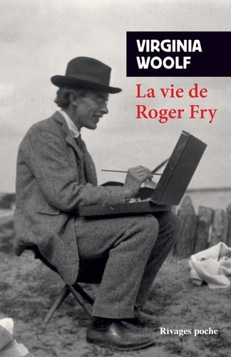 La vie de Roger Fry