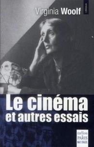 Virginia Woolf - Le cinéma et autres essais.