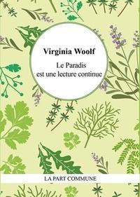 Virginia Woolf - Le paradis est une lecture continue.