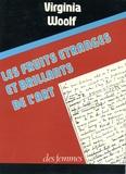 Virginia Woolf - Les fruits étranges et brillants de l'art.