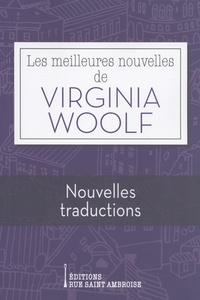 Virginia Woolf - Les meilleures nouvelles de Virginia Woolf - Nouvelles traductions.