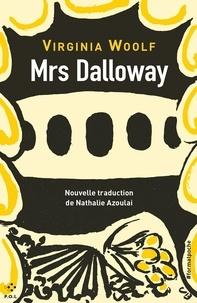 Virginia Woolf - Mrs Dalloway.