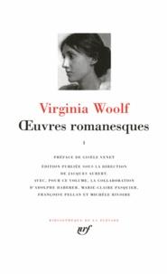 Virginia Woolf - Oeuvres romanesques - Tome 1, Traversées ; Nuit et jour ; Lundi ou mardi ; La Chambre de Jacob ; Mrs Dalloway.