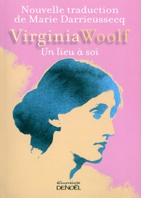 Virginia Woolf - Un lieu à soi.