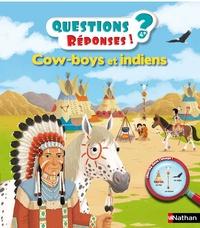 Virginie Aladjidi et Pierre Caillou - Cow-boys et Indiens.