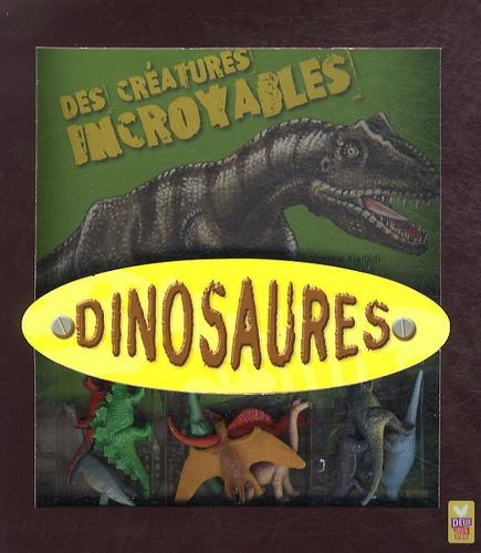 Virginie Aladjidi - Dinosaures - Des créatures incroyables.