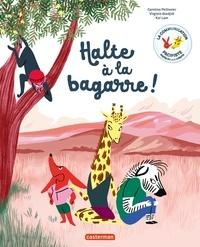 Virginie Aladjidi et Caroline Pellissier - Halte à la bagarre ! - La communication pacifiste expliquée aux enfants.