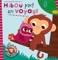 Virginie Aladjidi - Hibou part en voyage.