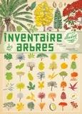 Virginie Aladjidi et Emmanuelle Tchoukriel - Inventaire illustré des arbres.