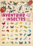 Virginie Aladjidi et Emmanuelle Tchoukriel - Inventaire illustré des insectes.