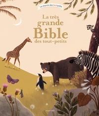 Virginie Aladjidi et Caroline Pellissier - La très grande Bible des tout-petits.