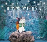 Virginie Aladjidi et Caroline Pellissier - Le festival des étoiles.
