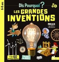 Virginie Aladjidi et Caroline Pellissier - Les grandes inventions.