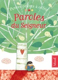 Virginie Aladjidi et Caroline Pellissier - Paroles du Seigneur.