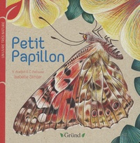 Virginie Aladjidi et Caroline Pélissier - Petit Papillon.