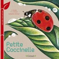 Virginie Aladjidi et Caroline Pélissier - Petite Coccinelle.