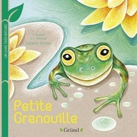 Virginie Aladjidi et Caroline Pélissier - Petite Grenouille.